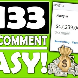 Get Paid $133 Per Comment   Easiest Affiliate Marketing Tutorial To Make Money Online (START NOW)