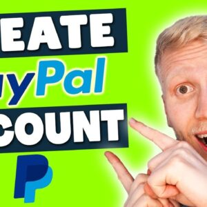 How to Create a PayPal Account on PHONE and on PC (2021)