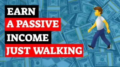 3 Apps That Pay You To Walk, Earn a Passive Income